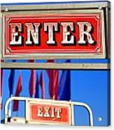 Enter And Exit Signs Acrylic Print