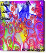 Even In Chaos Find Love Acrylic Print