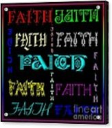Faith Acrylic Print