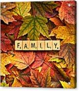 Family-autumn Inpsireme Acrylic Print