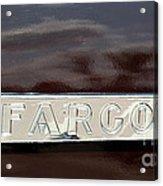 Fargo Acrylic Print