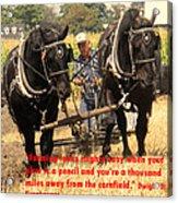 Farming Looks Easy Acrylic Print by Ian  MacDonald