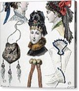 Fashion: Hats, C1875 Acrylic Print