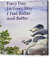Feel Better Affirmation Acrylic Print