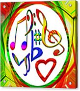For The Love Of Music Acrylic Print
