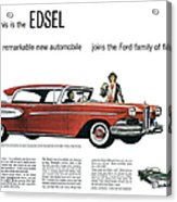 Ford Cars: Edsel, 1957 Acrylic Print