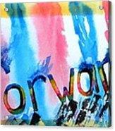 Forward Acrylic Print by Warren Thompson