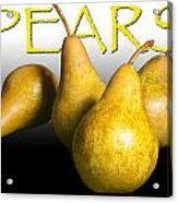 Four Pears With Yellow Lettering Acrylic Print