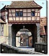 Gate House - Rothenburg Acrylic Print