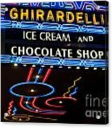 Ghirardelli Chocolate Signs At Night Acrylic Print