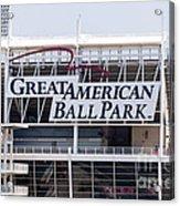 Great American Ball Park Sign In Cincinnati Acrylic Print