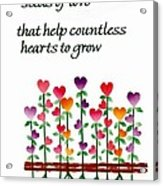 Growing Hearts Acrylic Print