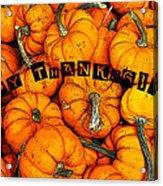 Happy Thanksgiving Art Acrylic Print