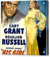 His Girl Friday, Cary Grant, Rosalind Acrylic Print by Everett