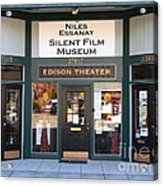 Historic Niles District In California Near Fremont . Niles Essanay Silent Film Museum Edison Theater Acrylic Print by Wingsdomain Art and Photography