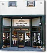 Historic Niles District In California Near Fremont . Niles Essanay Silent Film Museum.edison Theater Acrylic Print