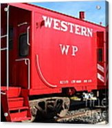 Historic Niles District In California Near Fremont . Western Pacific Caboose Train . 7d10627 Acrylic Print