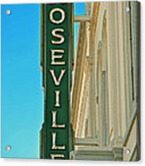 Historic Roseville California Acrylic Print