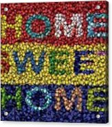 Home Sweet Home Bottle Cap Mosaic  Acrylic Print by Paul Van Scott