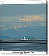 Dungeness Spit Lighthouse - Mt. Baker - Washington Acrylic Print