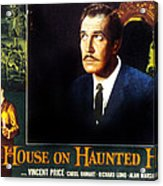 House On Haunted Hill, Vincent Price Acrylic Print by Everett