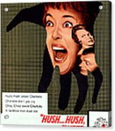 Hush...hush, Sweet Charlotte, Center Acrylic Print