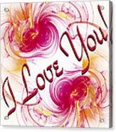 I Love You Card 1 Acrylic Print