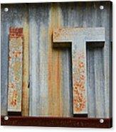 It Rusty Sign Acrylic Print