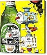 It's Still Beer Acrylic Print