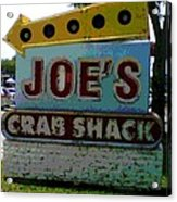 Joe's Crab Shack Acrylic Print