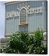Kapaa Trade Center Acrylic Print