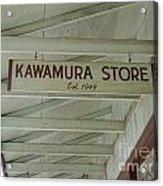 Kawamura Store  Est 1949 Acrylic Print