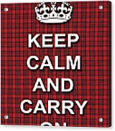 Keep Calm And Carry On Poster Print Red Black Stripes Background Acrylic Print