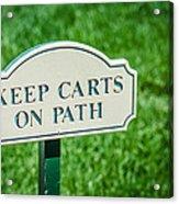Keep Carts On Path Acrylic Print