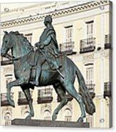 King Charles IIi Statue On Puerta Del Sol Acrylic Print