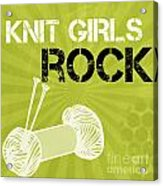 Knit Girls Rock Acrylic Print by Linda Woods