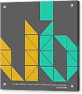 Le Corbusier Quote Poster Acrylic Print