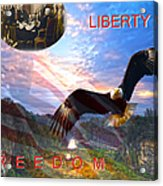 Liberty And Freedom Acrylic Print
