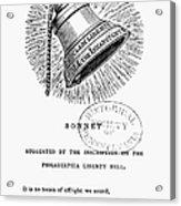 Liberty Bell, 1839 Acrylic Print