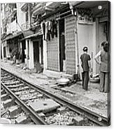 Life By The Tracks In Old Hanoi Acrylic Print