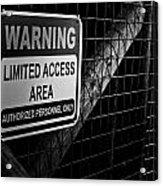 Limited Access Area Acrylic Print