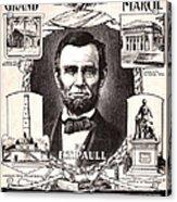 Lincoln Centennial, C1909 Acrylic Print