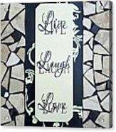Live-laugh-love Tile Acrylic Print by Cynthia Amaral