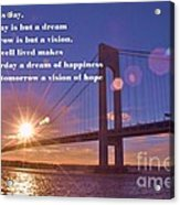 Look To This Day Acrylic Print