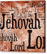 Lord Jehovah Acrylic Print