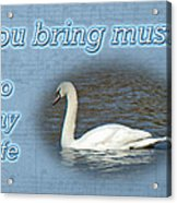 Love - I Love You Greeting Card - Mute Swan Acrylic Print