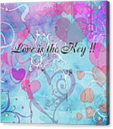 Love Is The Key Acrylic Print