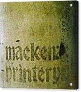Mackenzie Printery 4 Acrylic Print