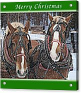 Merry Christmas Horses At Sawmill Acrylic Print