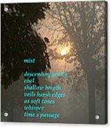 Mist 2 Acrylic Print